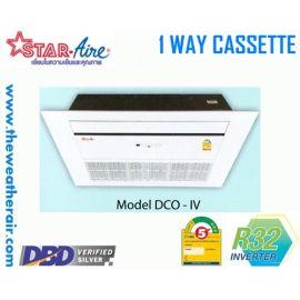 แอร์ Star Aire 1 ทิศทางอินเวอร์เตอร์ (INVERTER 1 Way Cassette Type) เบอร์ 5 น้ำยา R32 รุ่น DCO-IV ขนาด 12,000BTU-40,000BTU